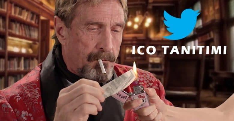 ICO Tanıtmak İçin Jonh McAfee'nin Tweet Maliyeti!